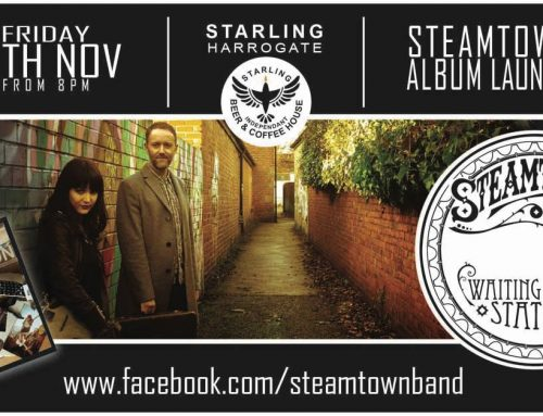 Steamtown Album Launch 10th Nov 8pm
