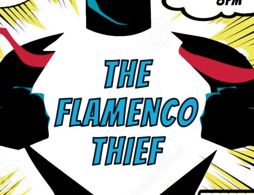 The Flamenco Thief LIVE April 6th 8pm